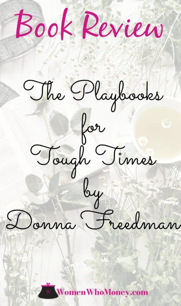 We're happy to share our thoughts on two books by Donna Freedman - Your Playbook For Tough Times: Living Large On Small Change, For The Short Term Or The Long Haul and Your Playbook For Tough Times, Vol. 2: Needs And Wants Edition. #bookreview #moneybook
