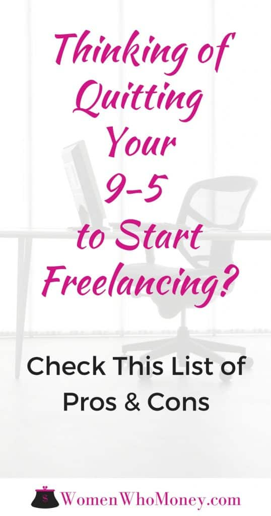 I Hate My 9-5 Should I Quit To Freelance? [Yes & No]