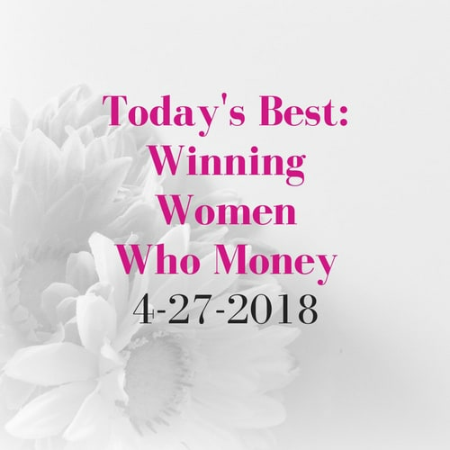 Today's Best Winning Women Who Money 4-27-2018