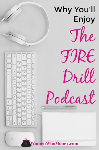 This week we're highlighting a hugely popular podcast by two Millennial women in the personal finance community. Co-Hosted by Gwen, the blogger behind the Fiery Millennials, and J from Millennial Boss - The FIRE Drill Podcast is a great listen.