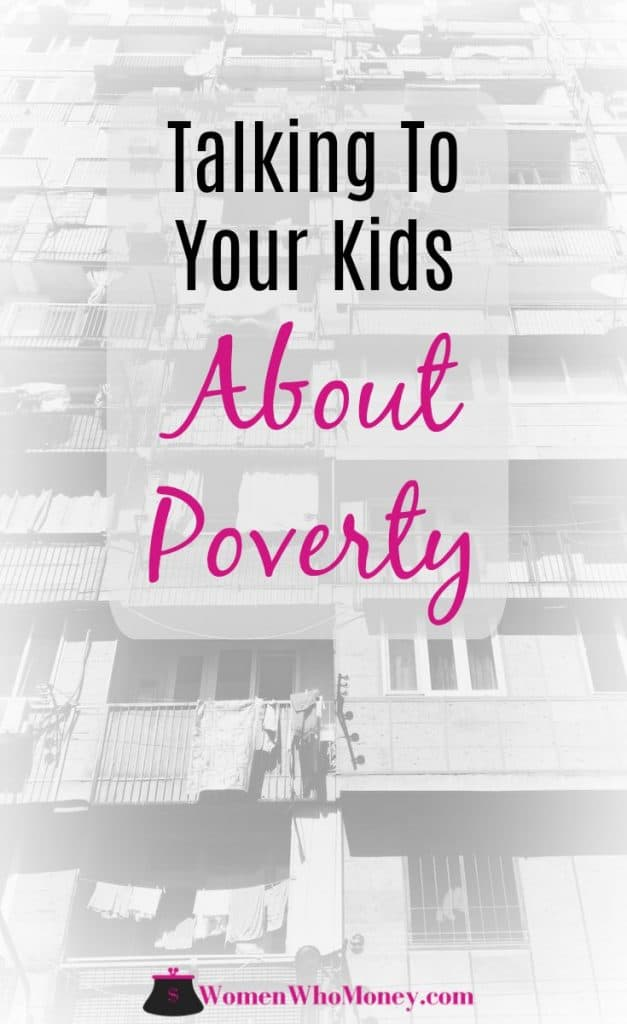 Over the last few years, you've likely seen evidence of bull market growth, the housing market recovery, salaries increasing, and some businesses even handing out bonuses. But it's not that way for everyone. Use our tips to help your children understand poverty because millions of Americans live it every day.
