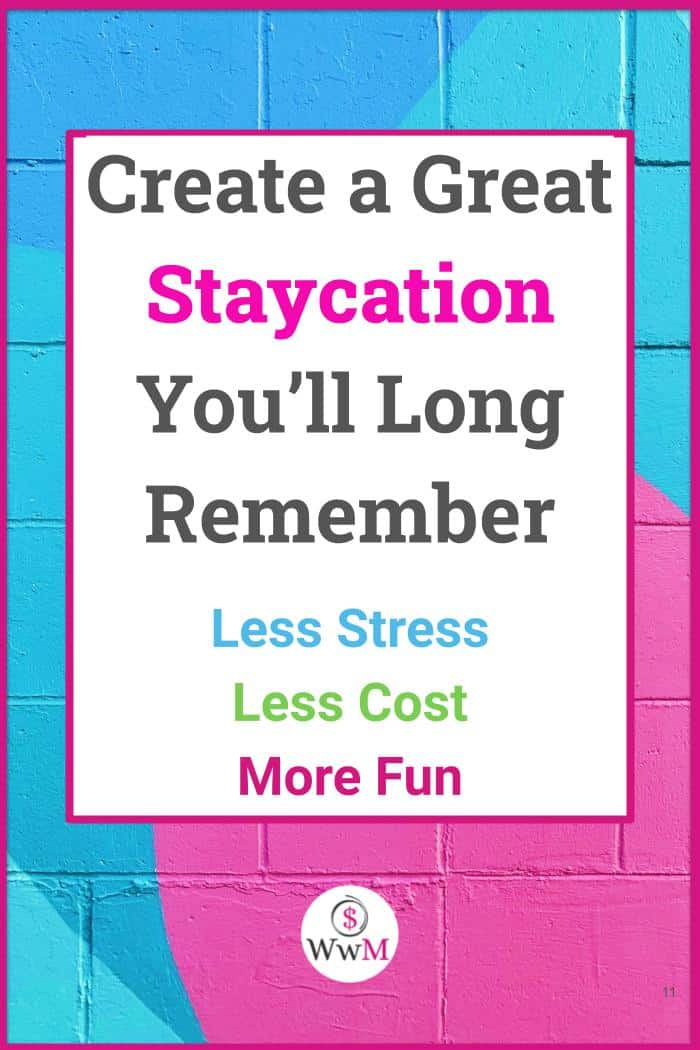 Create a great staycation you'll long remember graphic