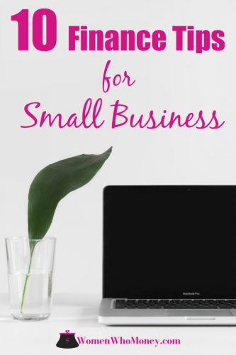 Ten financial tips to help you keep your small business afloat. #smallbusiness #financialtips #smallbizfinance #selfemployment #entrepreneur