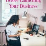 What Is Important To Consider Before Launching My Business?