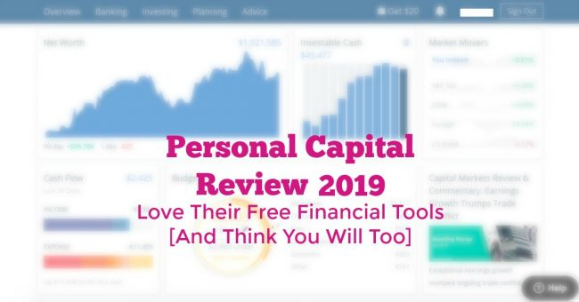 Personal Capital Review Free Financial Tools 2019