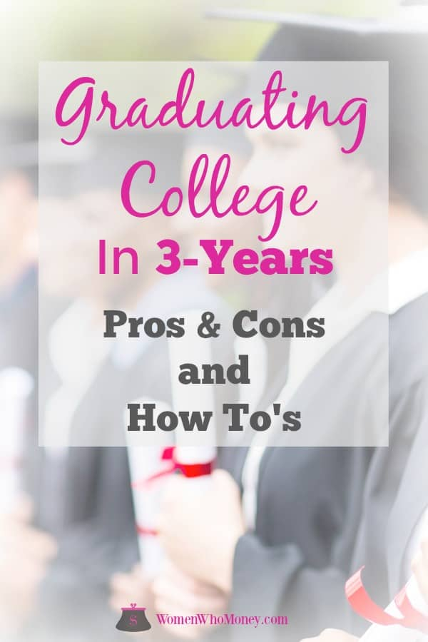 Graduating from college in three years to avoid significant costs is possible. Here are some pros and cons of doing so, and steps for getting started. #college #threeyeardegreeplan #collegesavings #students #undergraduate #highschool #collegecosts