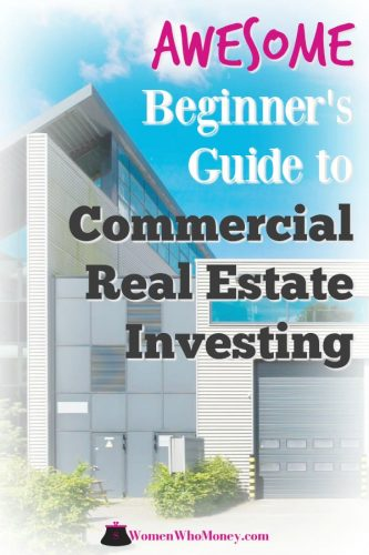 Considering commercial real estate investing? Here's a great beginner's guide to the types, benefits, drawbacks, financing options, due diligence and more. #CRE #commercialrealestate #investments #smallbusiness