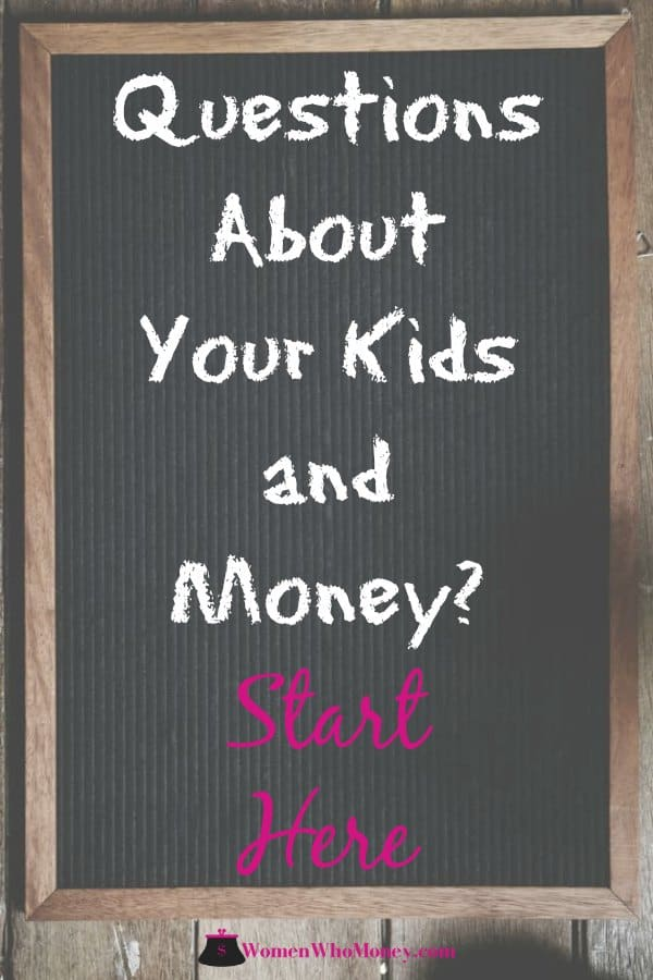Money is one of the topics you'll discuss with your children as they age. Here are answers to many questions about kids and money you (or they) might have.