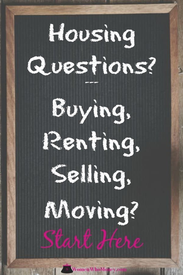 sign asking about housing questions, buying renting selling moving? start here