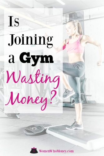 Is joining a gym wasting money?