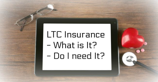 LTC insurance, what it is and do you need it