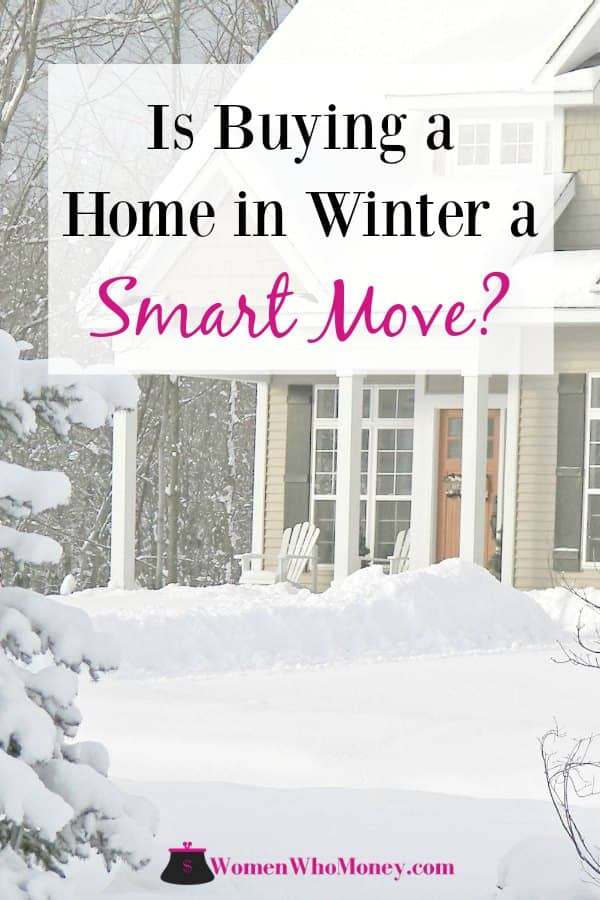 While it's not fun to shop for homes in the snow and cold, it doesn't mean you should wait. Buying a home in winter has some definite benefits.