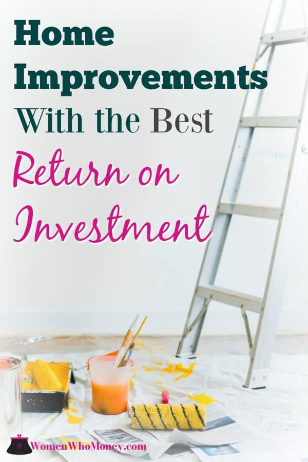 Getting ready for a home improvement project? Before setting your budget and swinging any hammers make sure you know how you'll pay for the renovation and understand the potential return on the investment.