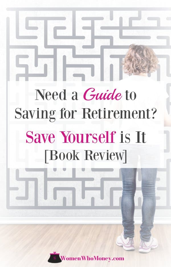 Read our review of 'Save Yourself: Your Guide to Saving for Retirement and Building Financial Security', by Julie Grandstaff, CFA, to see why it can help you create a sound financial plan and achieve a secure retirement.