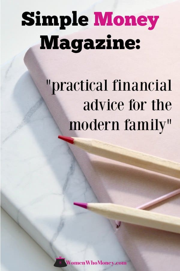 Simple Money Magazine is a quarterly, digital publication with practical,down-to-earth articles on managing money.