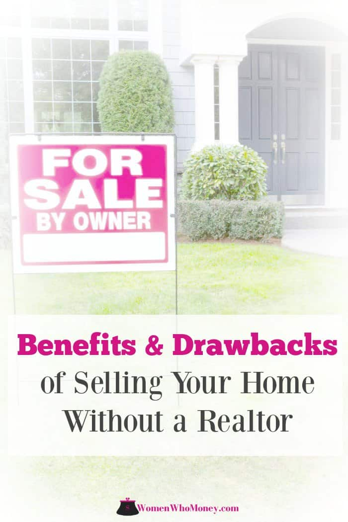 When you're selling your house, you're making one of the largest, most complicated financial transactions of your life. The decision to hire a realtor or do For Sale By Owner is a tough one. Take a close look at these benefits and drawbacks for deciding what will work best for your situation.