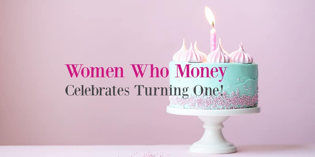 women who money celebrates one year