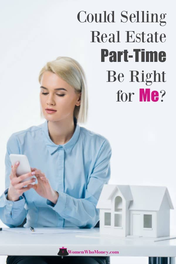 Selling real estate part-time for additional money or becoming a licensed real estate agent to save on commissions when buying or selling your home are popular ideas. But here's what you need to know before signing up for a real estate class.