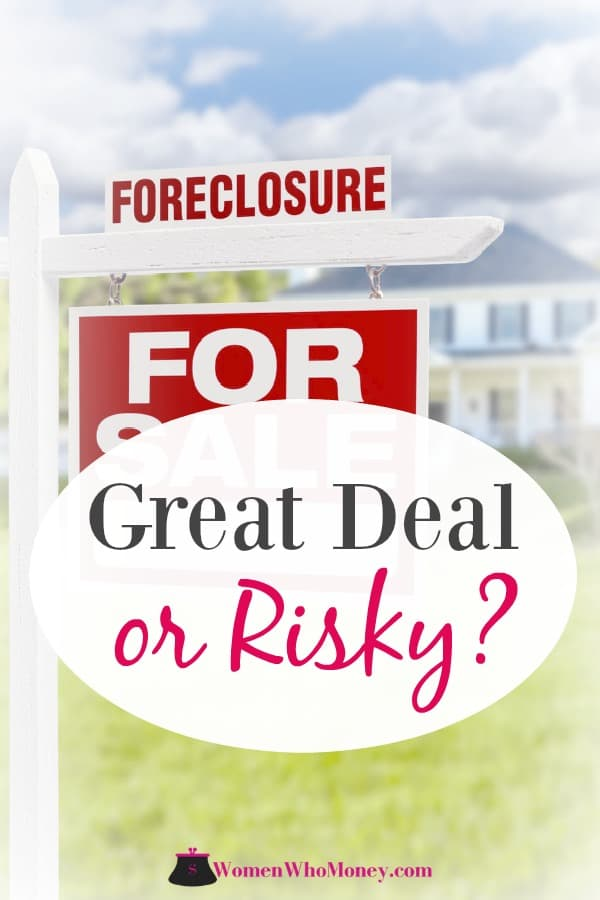 Can buying a home in foreclosure be a great deal or is it too risky?