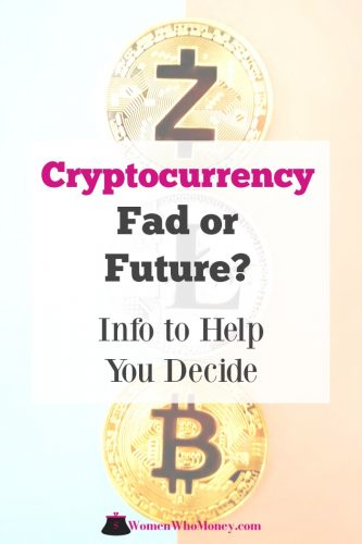 cryptocurrency is it fad or future