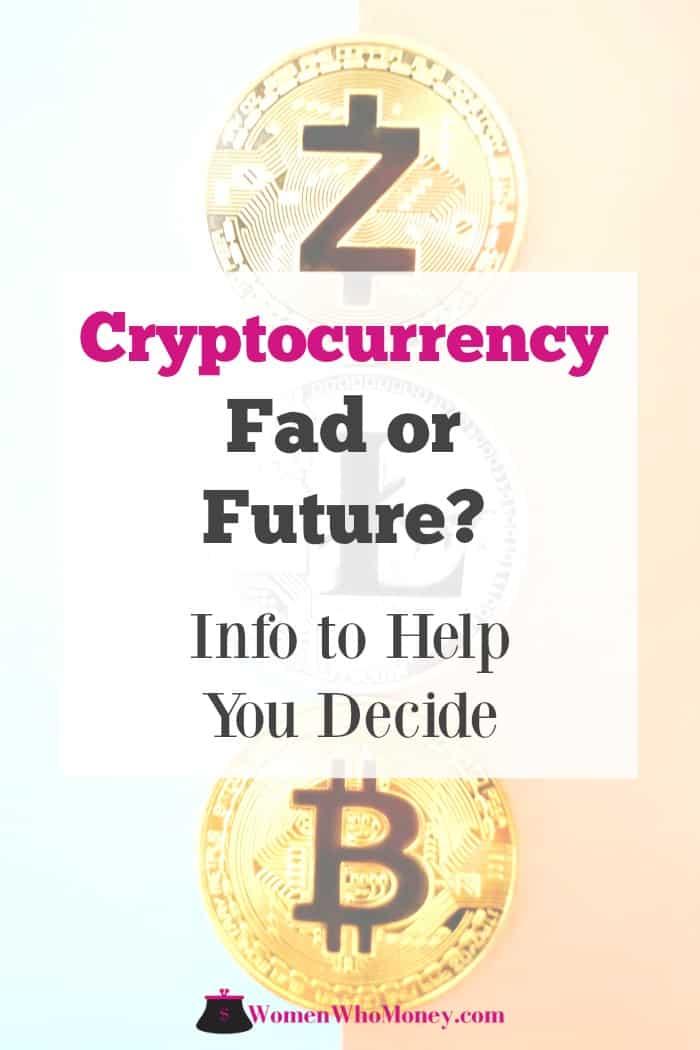 cryptocurrency craze fad or future
