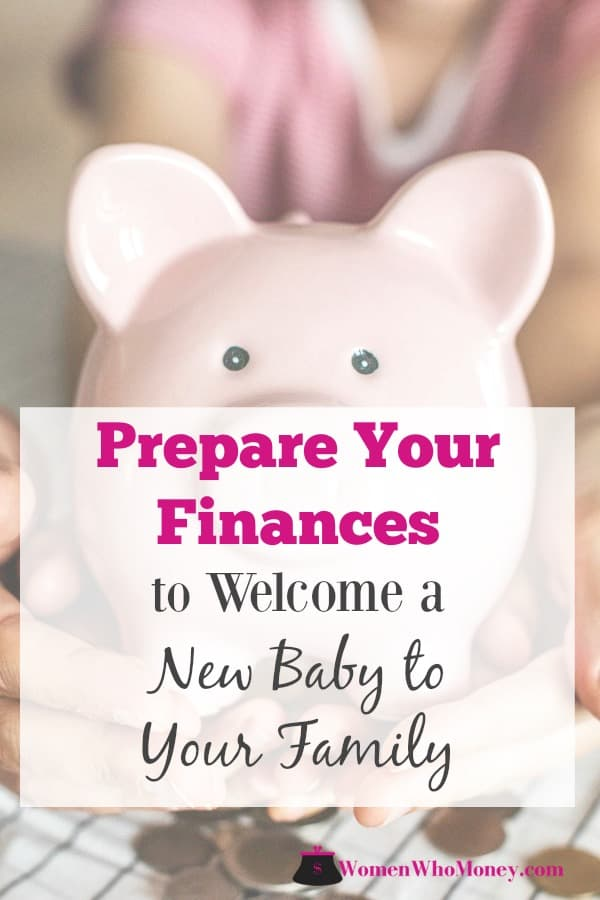 a pink piggy bank image with the written words prepare your finances to welcome a new baby to your family
