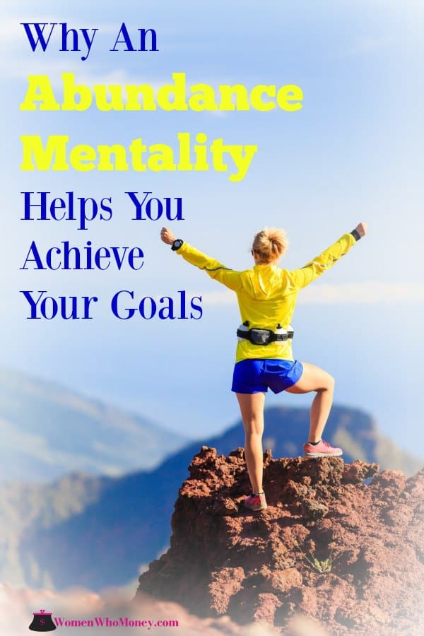 graphic that reads why an abundance mentality helps you achieve your goals
