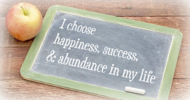 i choose happiness-success-and abundance in my life written on a chalkboard