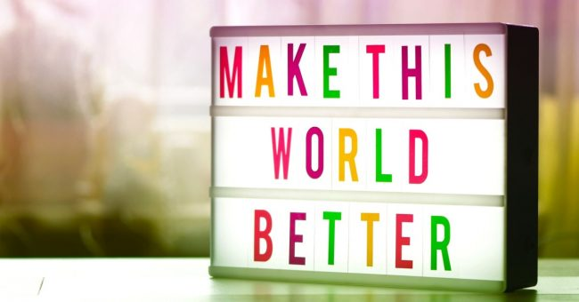 make this world a better place sign