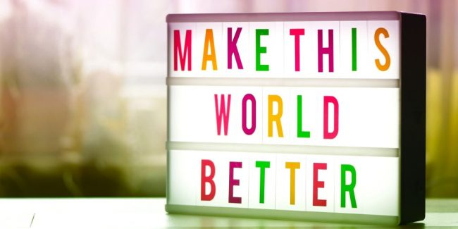 make this world better by donating time or money