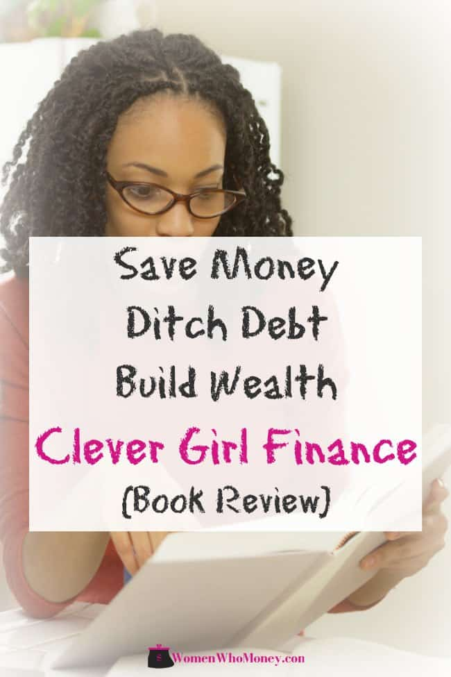 save money ditch debt build wealth clever girl finance book review