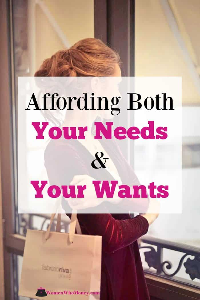 affording both your needs and your wants