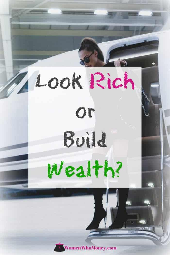 graphic of woman exiting a private jet with the words look rich or build wealth