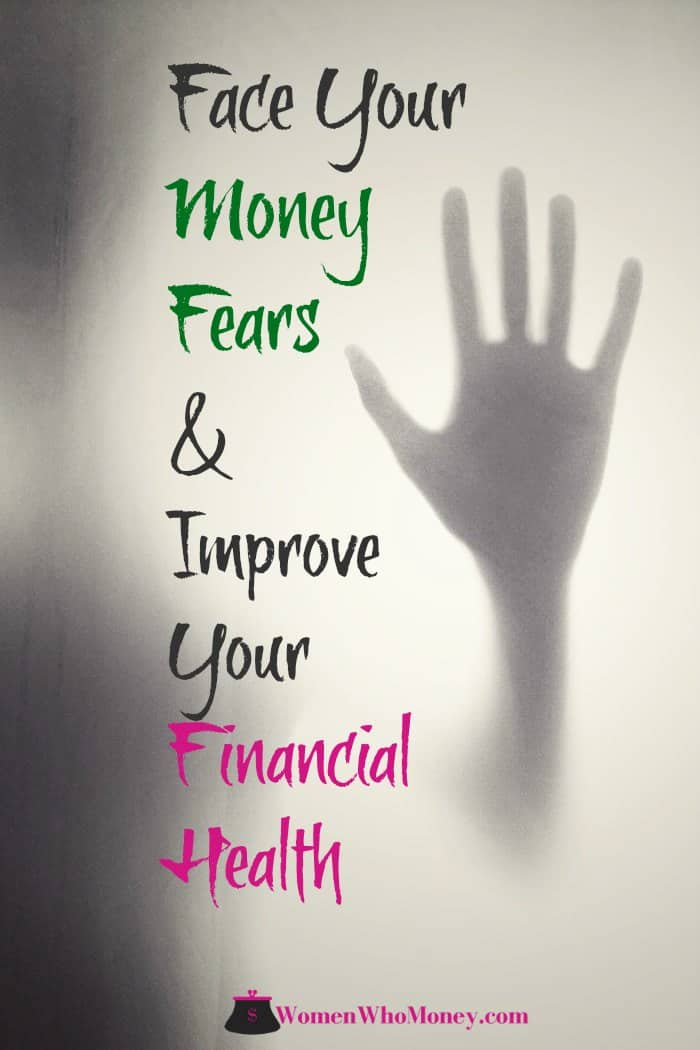 face your money fears and improve your financial health graphic