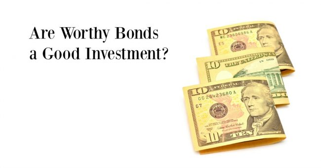 are worthy bonds a good investment 1
