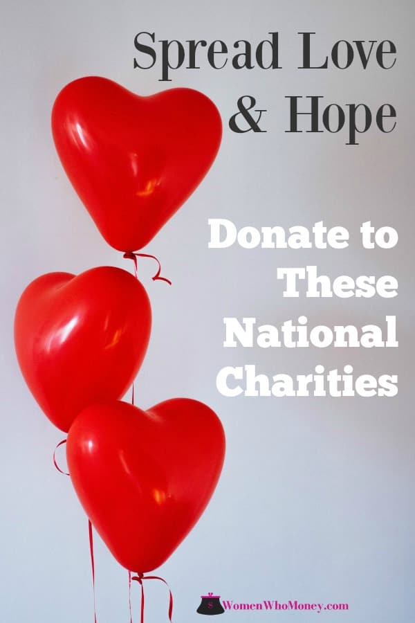 graphic that reads spread love and hope donate to these national charities