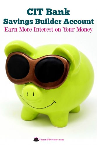 CIT bank savings builder account earn more interest on your money graphic