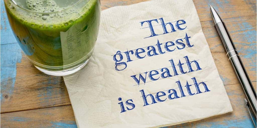 the greatest wealth is health self care is important