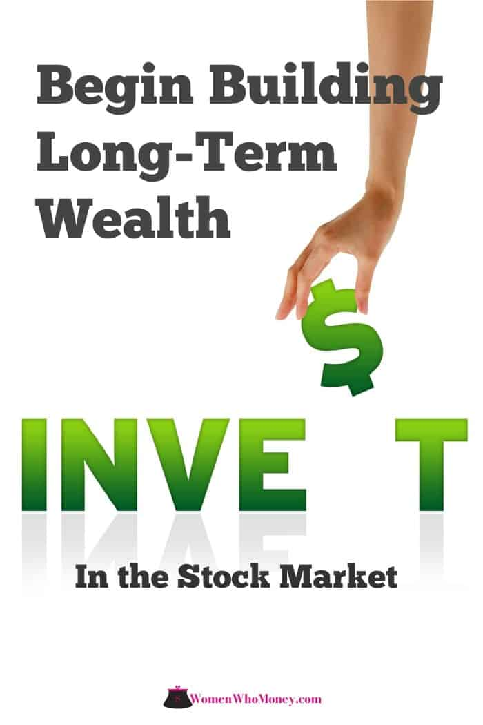 begin building long-term wealth invest in the stock market graphic