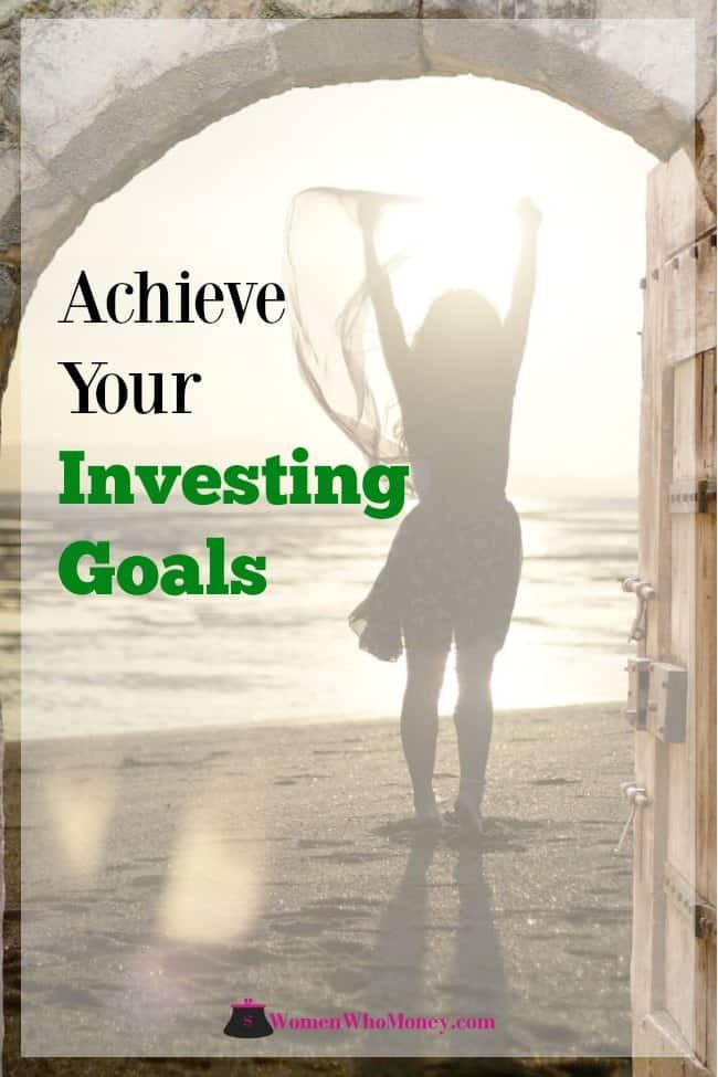 achieve your investing goals graphic
