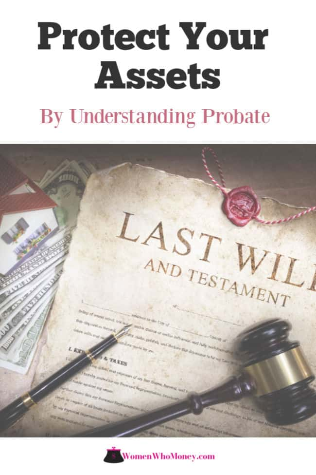 protect your assets by understanding probate