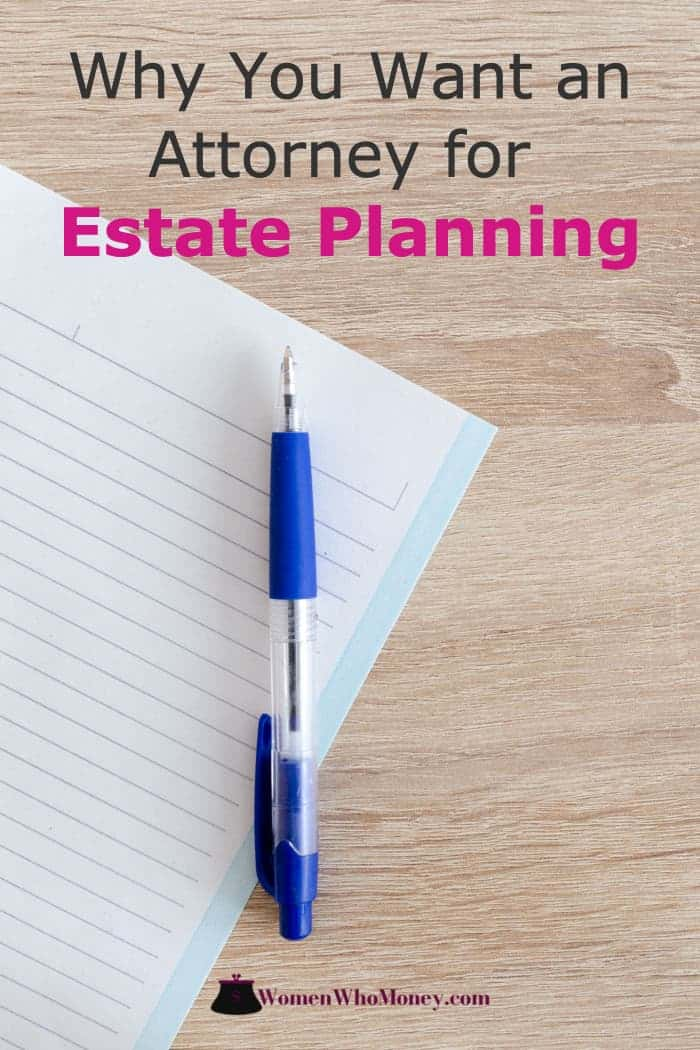 why you want an attorney for estate planning graphic