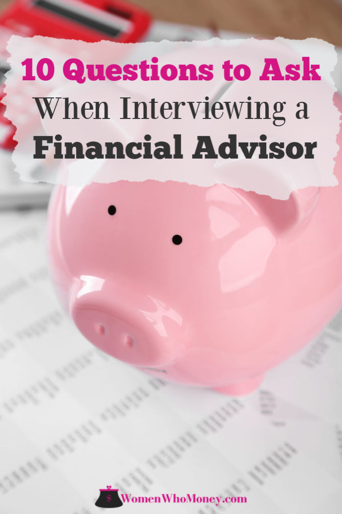 10 questions to ask when interviewing a financial advisor