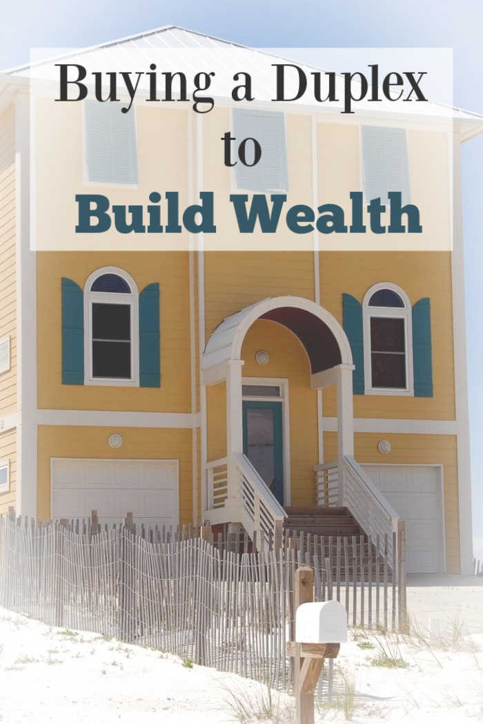 Buying a Duplex to Build Wealth
