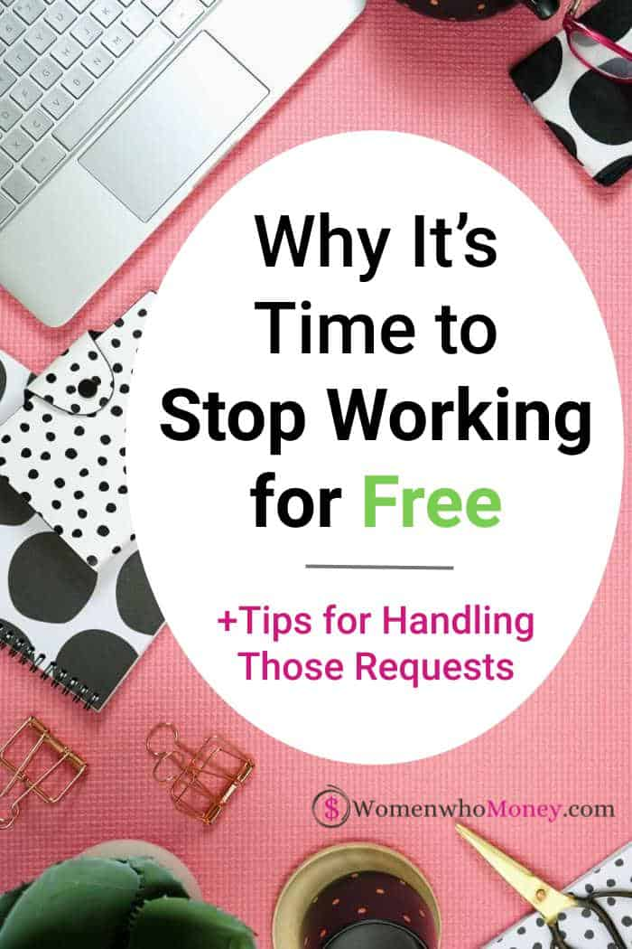 why it's time to stop working for free graphic