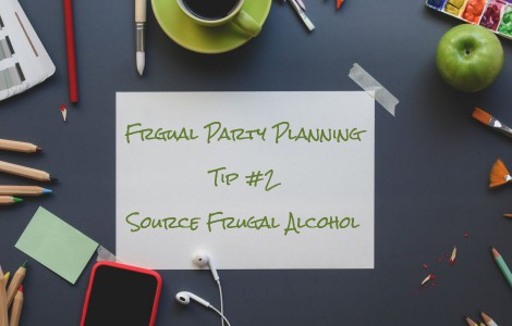 frugal party planning tip number two source frugal alcohol