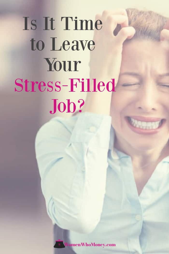 is it time to leave your stress filled job