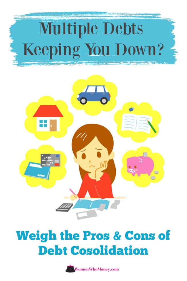 multiple debts keeping you down - weigh the pros and cons of debt consolidation