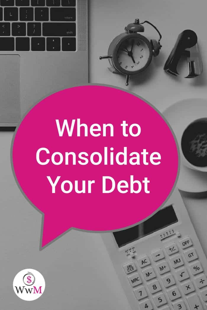 when to consolidate Your Debt graphic