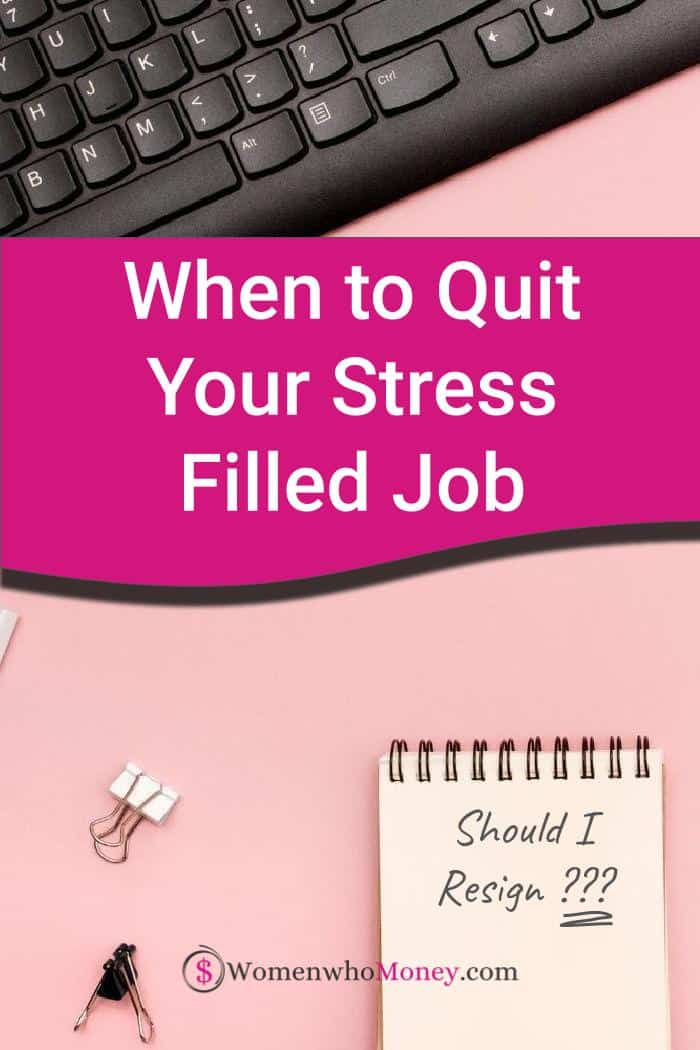 Should You Quit a Stressful Job?